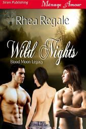Wild Nights [Blood Moon Legacy 2]
