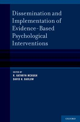 Dissemination and Implementation of Evidence Based Psychological Interventions PDF