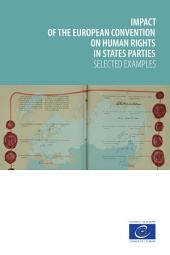 Impact of the European Convention on Human Rights in states parties: Selected examples