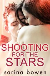 Shooting for the Stars (Contemporary Romance)