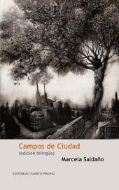 Campos de ciudad: (Edición bilingüe)