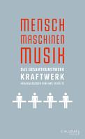 Mensch     Maschinen     Musik PDF