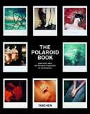The Polaroid book  Ediz  italiana  spagnola e portoghese PDF
