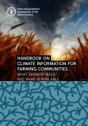 Handbook on climate information for farming communities – What farmers need and what is available