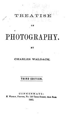 Treatise on Photography