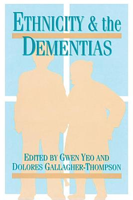 Ethnicity and Dementias