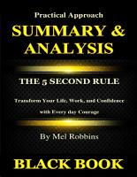 Summary   Analysis   The 5 Second Rule By Mel Robbins   Transform Your Life  Work  and Confidence with Every day Courage PDF