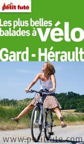 Les plus belles balades à vélo Gard - Hérault