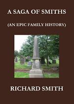 A SAGA OF SMITHS: AN EPIC FAMILY HISTORY