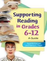 Supporting Reading in Grades 6   12  A Guide PDF