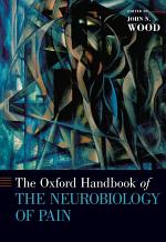 The Oxford Handbook of the Neurobiology of Pain
