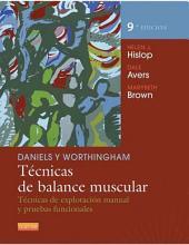 Daniels y Worthingham. Técnicas de balance muscular: Técnicas de exploración manual y pruebas funcionales, Edición 9