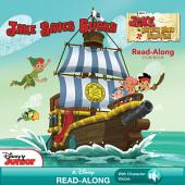 Jake and the Never Land Pirates Read-Along Storybook: Jake Saves Bucky