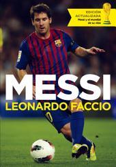 Messi (edición actualizada): Messi y el mundial de su vida