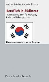 Beruflich in Südkorea: Trainingsprogramm für Manager, Fach- und Führungskräfte