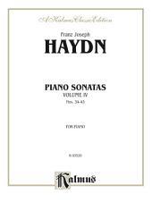 Sonatas, Volume IV (Nos. 34-43): For Piano