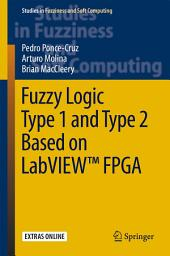 Fuzzy Logic Type 1 and Type 2 Based on LabVIEWTM FPGA