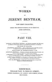 The Works of Jeremy Bentham, Now First Collected: Volume 8