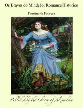 Os Bravos do Mindello: Romance Historico