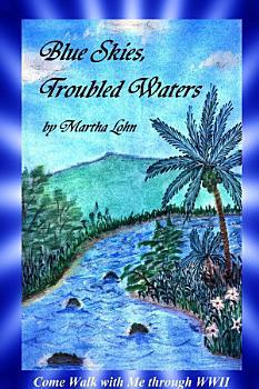 Blue Skies  Troubled Waters PDF