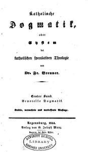 Katholische Dogmatik  oder  System der katholischen speculativen Theologie PDF
