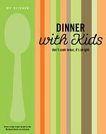 Dinner with Kids