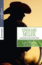 Le secret d'un cowboy: T3 - Les frères du Montana