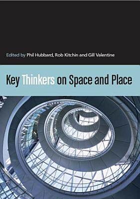 Key Thinkers on Space and Place PDF