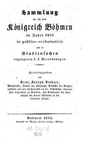 Sammlung der für das Königreich Böhmen in publico-ecclesiasticis und in Studiensachen ergangenen k.k. Verordnungen: Band 2