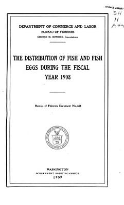 Report of the Commissioner of Fisheries for the Fiscal Year     and Special Papers