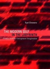 The Modern Self in the Labyrinth