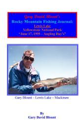 BTWE Lewis Lake - June 17, 1995 - Yellowstone National Park: BEYOND THE WATER'S EDGE