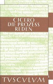 Die Prozessreden: 2 Bände. Lateinisch - Deutsch