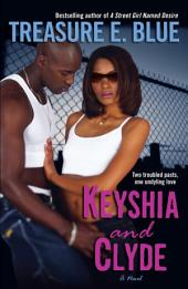 Keyshia and Clyde: A Novel