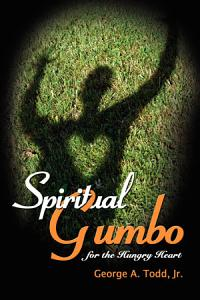 Spiritual Gumbo for the Hungry Heart Book