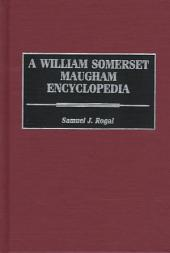 A William Somerset Maugham Encyclopedia