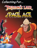 Collecting for Dragon s Lair and Space Ace