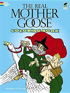 The Real Mother Goose Coloring Book Book