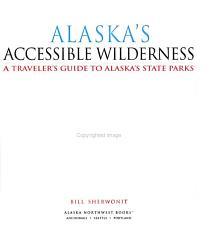 Alaska s Accessible Wilderness PDF