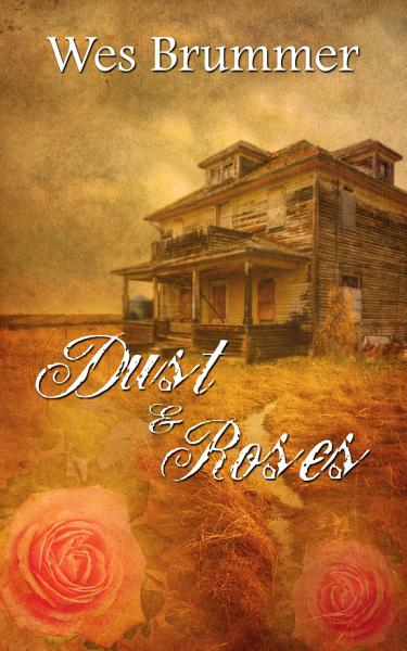 Download Dust and Roses Book
