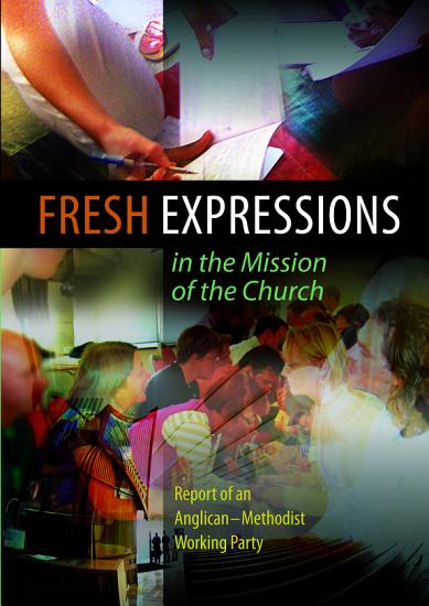 Fresh Expressions in the Mission of the Church PDF