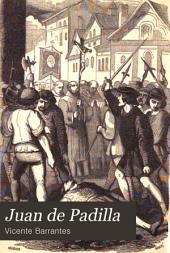 Juan de Padilla: novela historica
