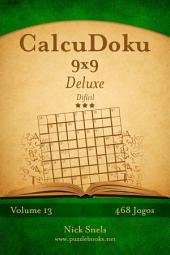 CalcuDoku 9x9 Deluxe - Difícil - Volume 13 - 468 Jogos
