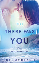 Till There Was You Book