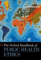 The Oxford Handbook of Public Health Ethics PDF