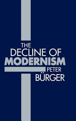 The Decline of Modernism PDF