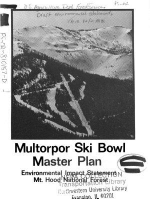 Mt Hood National Forest  N F    Multorpor Ski Bowl Master Plan PDF