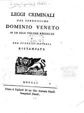 Leggi criminali del serenissimo Dominio veneto in un solo volume raccolte
