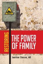 Restoring the Power of Family