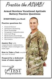 Practice the ASVAB!: Armed Services Vocational Aptitude Battery Practice Questions